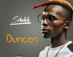 Download Sikelela By Duncan ft. Thee Legacy