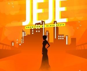 Jeje By Black Bleatz Ft. Dammy Krane, DJ Consequence