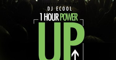 DOWNLOAD MP3: DJ ECOOL - POWER UP MIX