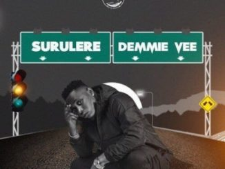 Download MP3: Demmie Vee – Surulere (Prod. By Izzy Black)