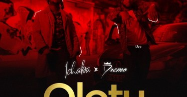 DOWNLOAD MP3: Ichaba - Olotu ft. Dremo