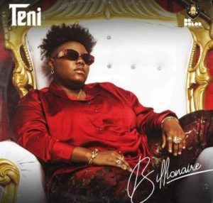 Teni Billionaire mp3 download