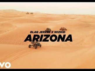 Arizona by Blaq Jerzee ft Wizkid video download