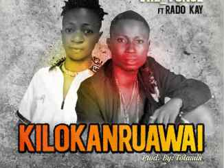 Vre yonce Kilokanruawai ft Rado Kay mp3 download