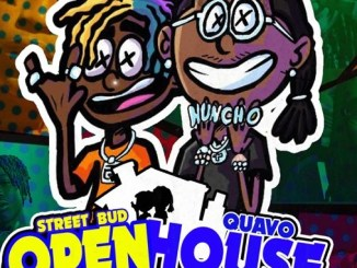 Street Bud Open House Ft Quavo mp3 download