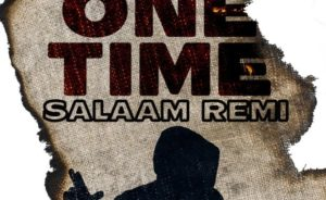 One Time by Salaam Remi Ft Akon mp3 download
