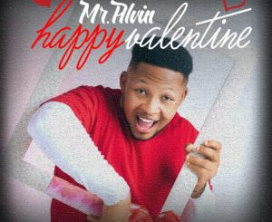 Mr Alvin Happy Valentine MP3 Download