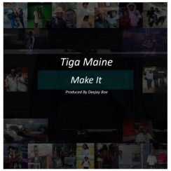 Tiga Maine Make It Mp3 Download