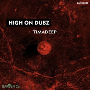 TimAdeep High on Dubz EP Zip Download