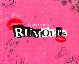 Ivorian Doll Rumours Mp3 Download