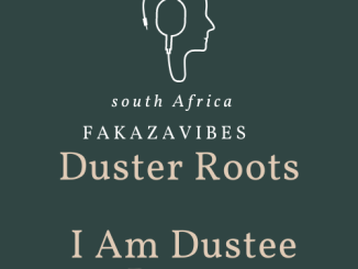 Duster Roots I Am Dustee Roots DOWNLOAD Mp3