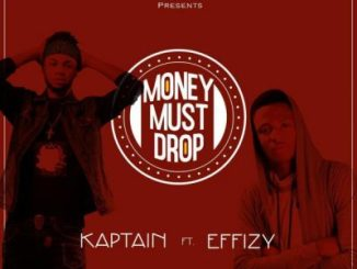 Kaptain Money Must Drop Mp3 Download