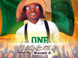 Disciple C One Nigeria Mp3 Download