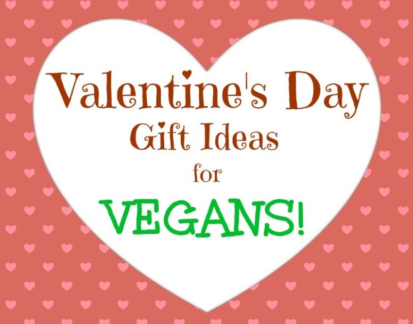 Valentine's Day Gift Ideas for Vegans