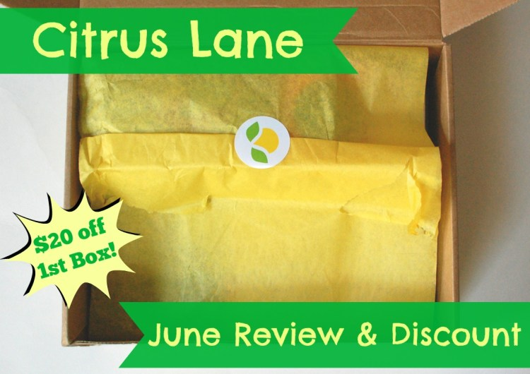 Citrus Lane June 2014 Review & Code for $20 Off 1st Box!