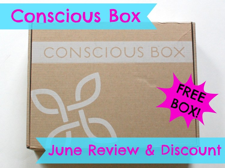 Conscious Box June 2014 Review & Code for FREE Box!