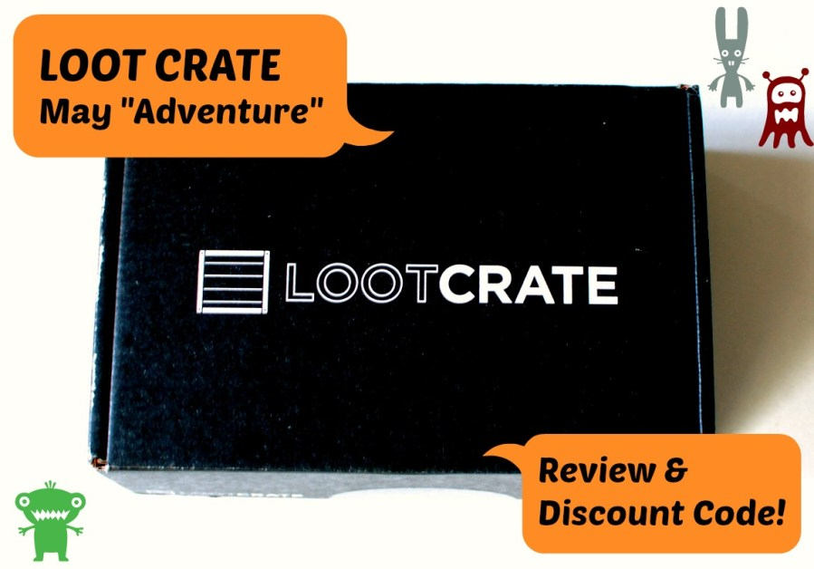 "Loot Crate ""May Adventure"" Review"