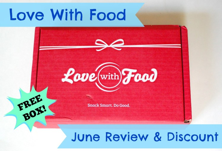 Love With Food June 2014 Review & Code for FREE Box!