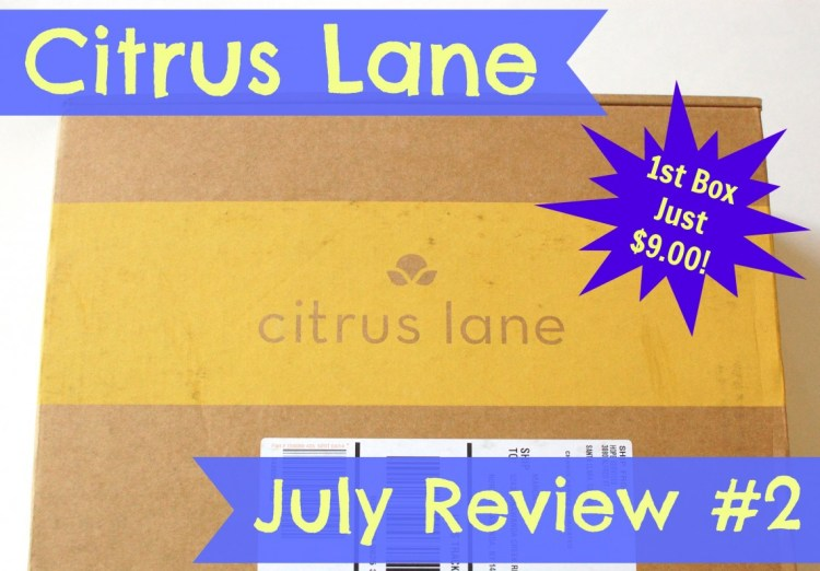 Citrus Lane July 2014 Review #2 and Code for $20 Off First Box!