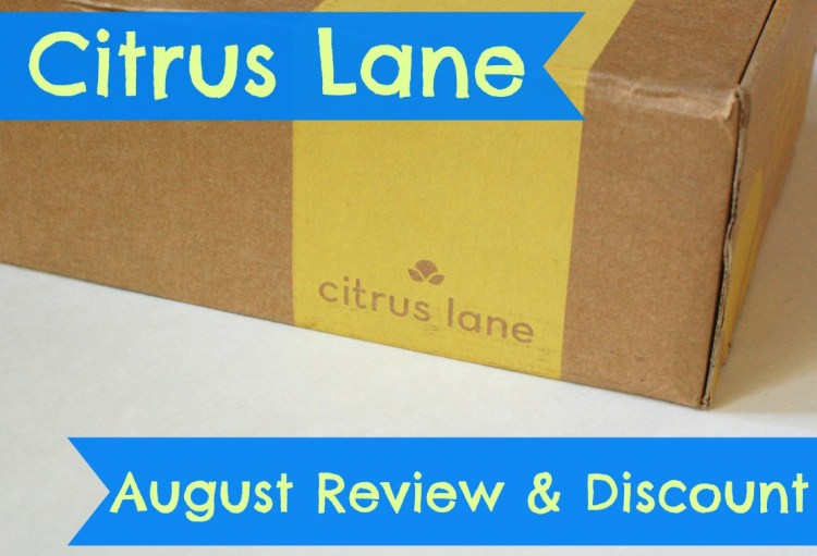 Citrus Lane August 2014 Review & $20 Off First Box!