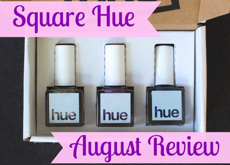 Square Hue August 2014 Review