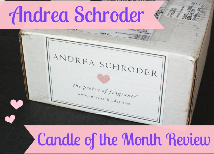 Andrea Schroder Candle of the Month Club September 2014 Review