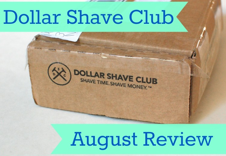 Dollar Shave Club August 2014 Review