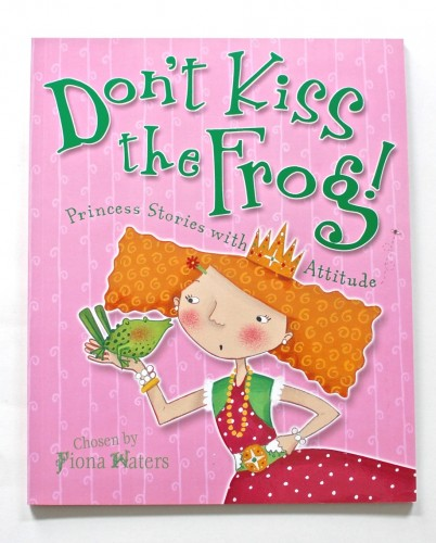 Don't Kiss The Frog book