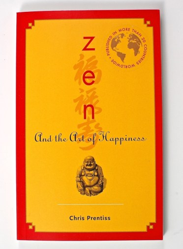 Zen & the art of happiness book