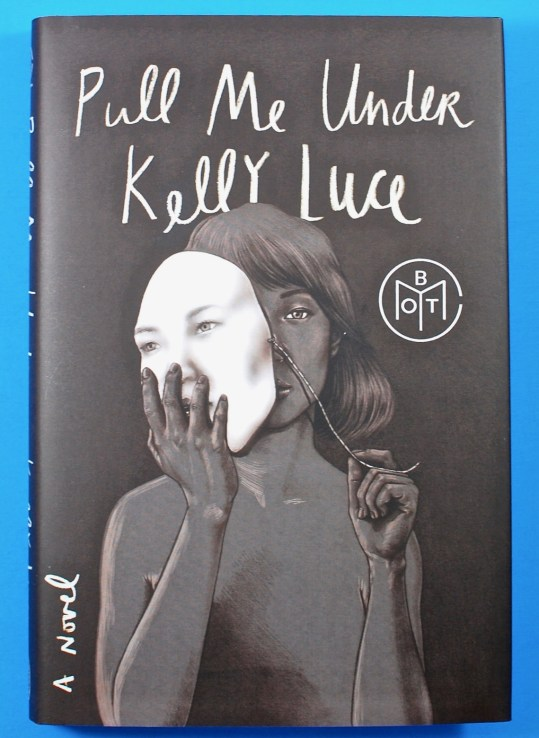 Pull Me Under Kelly Luce