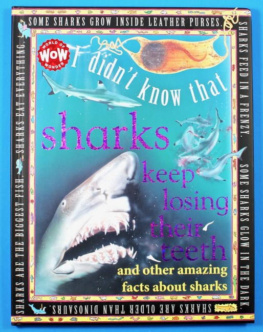 Sharks Keep Losing Their Teeth book