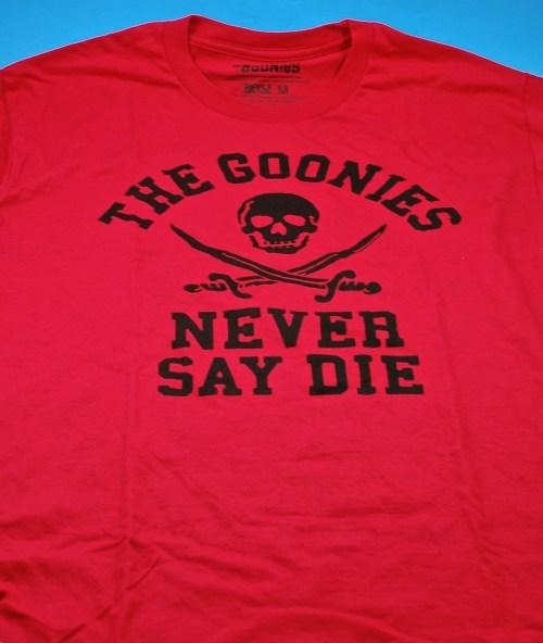 Goonies Never Say Die shirt