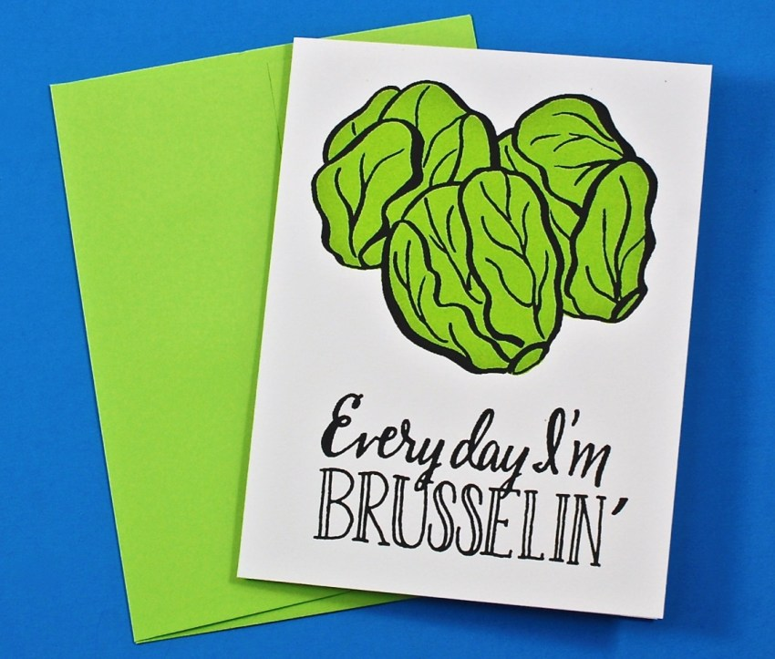 Everyday I'm Brusselin' card