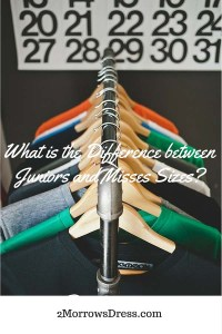 What is the Difference Between Juniors and Misses Sizes-