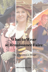 What to Wear at Renaissance Faire - On a Peasant's Wage