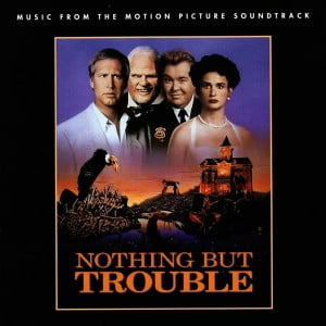 Music From The Motion Picture Nothing But Trouble