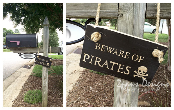 Pirate Birthday Party: Beware of Pirates Sign