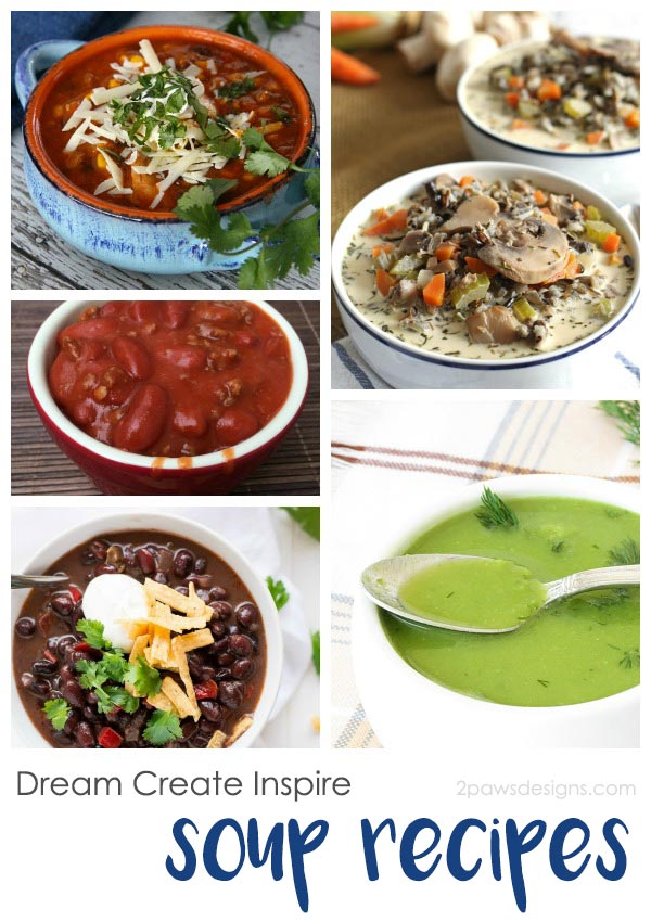 Dream Create Inspire: Soup Recipes