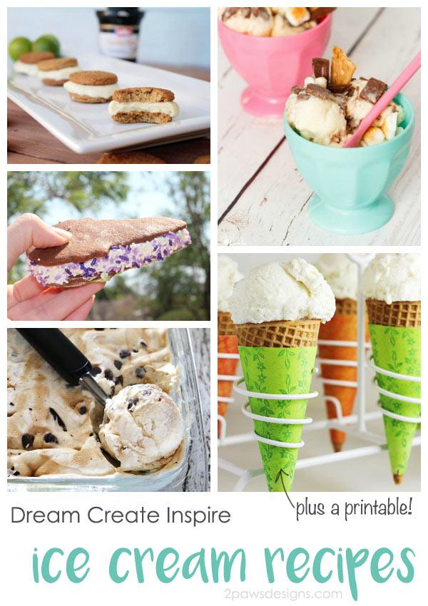 Dream Create Inspire: Ice Cream Recipes (plus a printable!)
