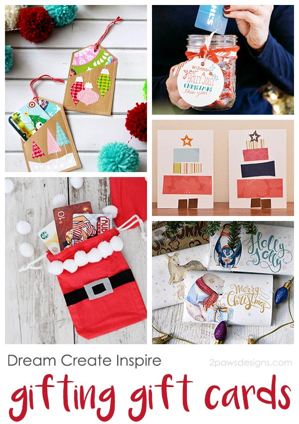 Dream Create Inspire: Gifting Gift Cards