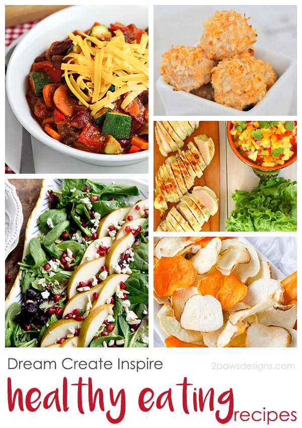 Dream Create Inspire: Healthy Eating Recipes