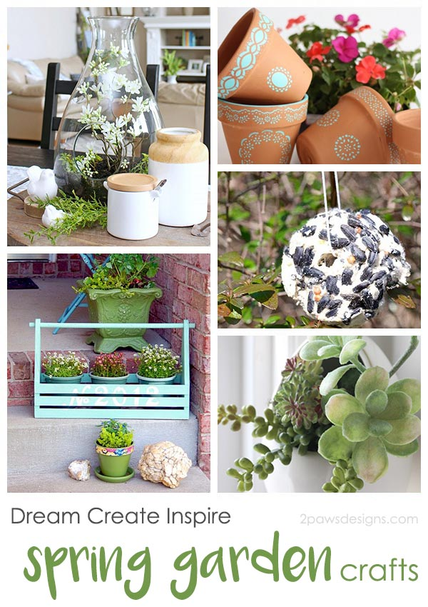 Dream Create Inspire: Spring Garden Crafts