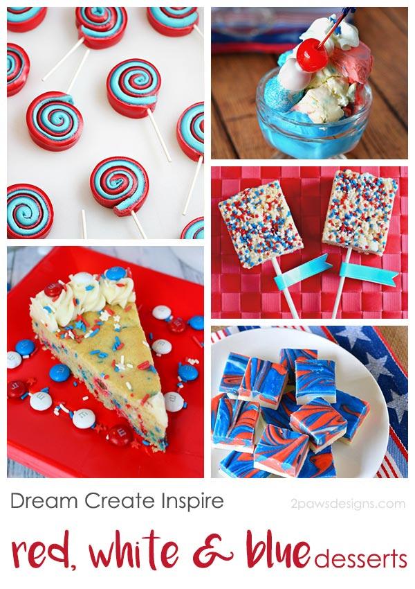 Dream Create Inspire: Red, White & Blue Desserts