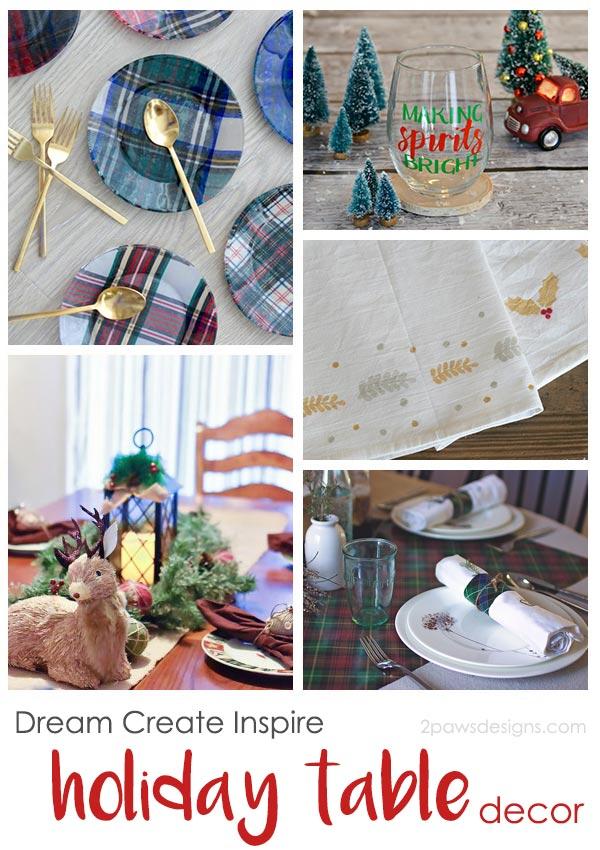 Dream Create Inspire: Holiday Table Decor