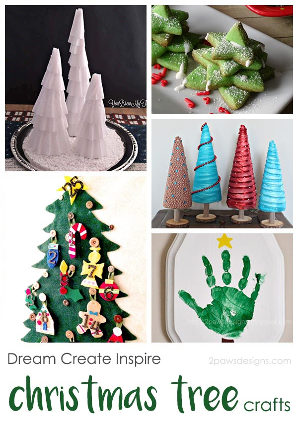 Dream Create Inspire: Christmas Tree Crafts