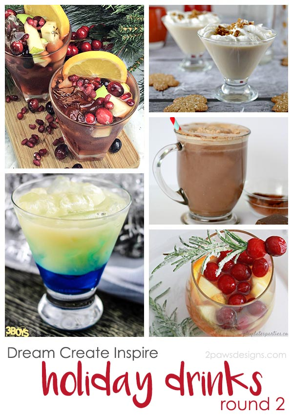 Dream Create Inspire: Holiday Drinks 2017
