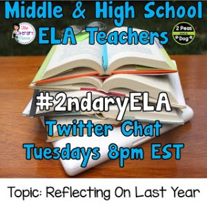 #2ndaryELA Twitter Chat Topic: Reflections On Last Year