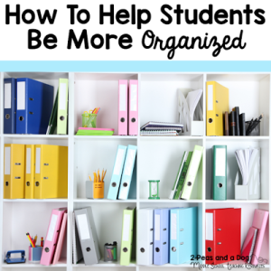 How to Help Students Be More Organized