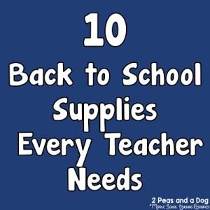 10 Back to School Supplies Every Teacher Needs