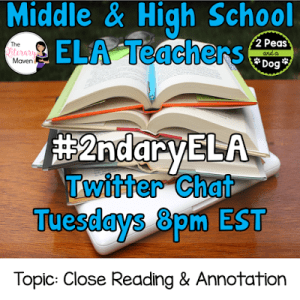 #2ndaryELA Twitter Chat on Tuesday 10/17 Topic: Close Reading & Text Annotation